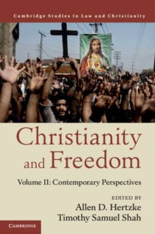 Christianity and Freedom: Volume 2, Contemporary Perspectives, Hardback Book