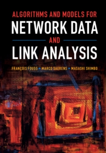 Algorithms and Models for Network Data and Link Analysis, Hardback Book