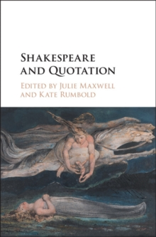 Shakespeare and Quotation, Hardback Book
