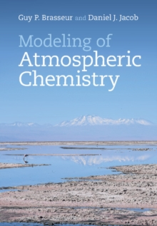 Modeling of Atmospheric Chemistry, Hardback Book