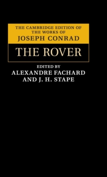 The Cambridge Edition of the Works of Joseph Conrad : The Rover, Hardback Book