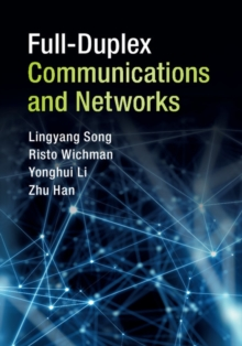Full-Duplex Communications and Networks, Hardback Book