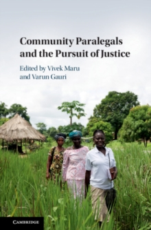 Community Paralegals and the Pursuit of Justice, Hardback Book