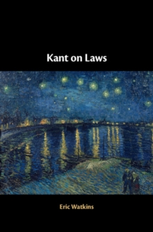 Kant on Laws, Hardback Book