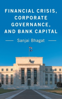 Financial Crisis, Corporate Governance, and Bank Capital, Hardback Book