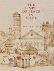 The Temple of Peace in Rome 2 Volume Hardback Set, Multiple copy pack Book