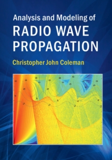 Analysis and Modeling of Radio Wave Propagation, Hardback Book