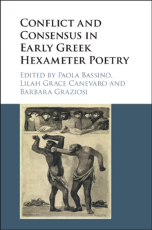 Conflict and Consensus in Early Greek Hexameter Poetry, Hardback Book
