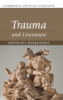 Trauma and Literature, Hardback Book