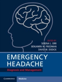 Emergency Headache : Diagnosis and Management, Hardback Book