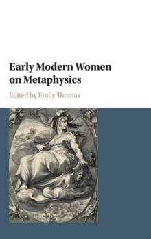 Early Modern Women on Metaphysics, Hardback Book