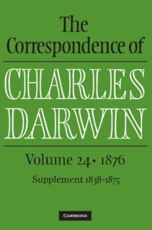 The Correspondence of Charles Darwin : 1876 Volume 24, Hardback Book