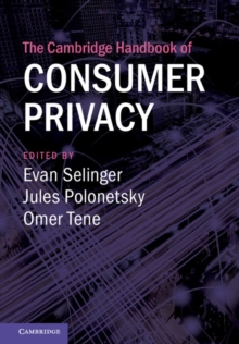The Cambridge Handbook of Consumer Privacy, Hardback Book