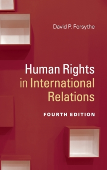 Human Rights in International Relations, Hardback Book