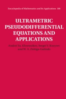 Ultrametric Pseudodifferential Equations and Applications, Hardback Book