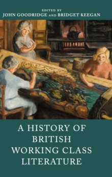 A History of British Working Class Literature, Hardback Book
