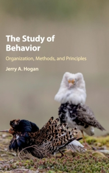 The Study of Behavior : Organization, Methods, and Principles, Hardback Book