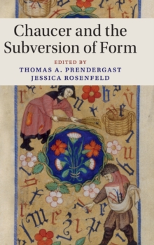 Chaucer and the Subversion of Form, Hardback Book