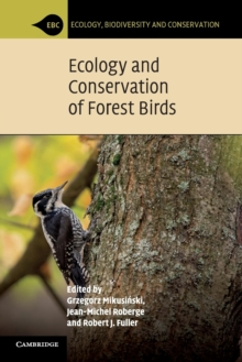 Ecology and Conservation of Forest Birds, Paperback Book