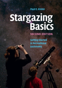 Stargazing Basics : Getting Started in Recreational Astronomy, Paperback / softback Book
