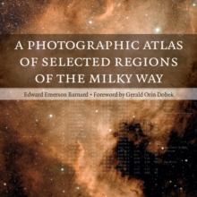 A Photographic Atlas of Selected Regions of the Milky Way, Paperback Book