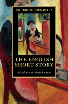 The Cambridge Companion to the English Short Story, Paperback Book