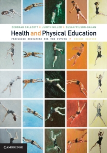 Health and Physical Education : Preparing Educators for the Future, Paperback Book