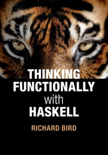 Thinking Functionally With Haskell, Paperback Book