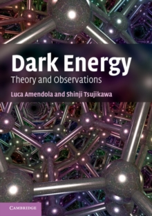 Dark Energy : Theory and Observations, Paperback Book