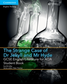 GCSE English Literature for AQA The Strange Case of Dr Jekyll and Mr Hyde Student Book, Paperback Book