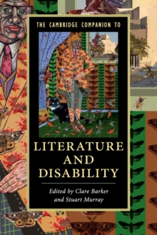 The Cambridge Companion to Literature and Disability, Paperback Book