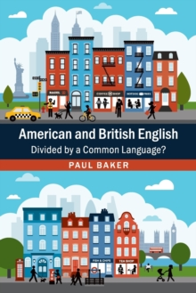 American and British English : Divided by a Common Language?, Paperback Book