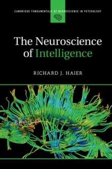 The Neuroscience of Intelligence, Paperback / softback Book