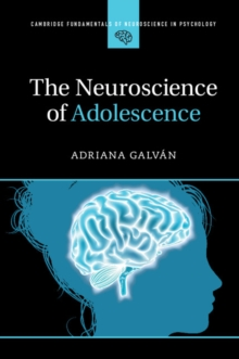 The Neuroscience of Adolescence, Paperback Book