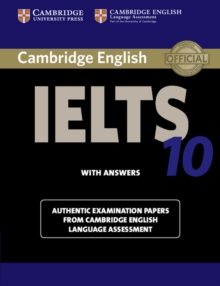 IELTS Practice Tests : Cambridge IELTS 10 Student's Book with Answers: Authentic Examination Papers from Cambridge English Language Assessment, Paperback / softback Book