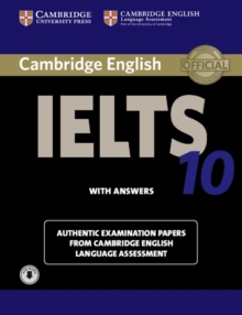 IELTS Practice Tests : Cambridge IELTS 10 Student's Book with Answers with Audio: Authentic Examination Papers from Cambridge English Language Assessment, Mixed media product Book