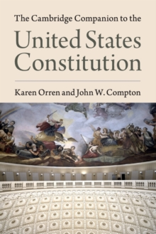 The Cambridge Companion to the United States Constitution, Paperback Book