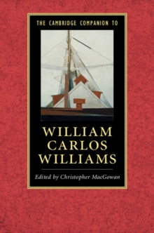 The Cambridge Companion to William Carlos Williams, Paperback Book