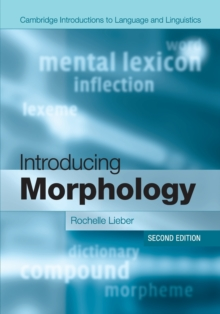 Cambridge Introductions to Language and Linguistics : Introducing Morphology, Paperback / softback Book