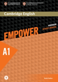 Cambridge English Empower Starter Workbook Without Answers with Downloadable Audio : Cambridge English Empower Starter Workbook without Answers with Downloadable Audio Starter, Mixed media product Book