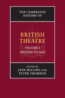 The Cambridge History of British Theatre, Paperback Book