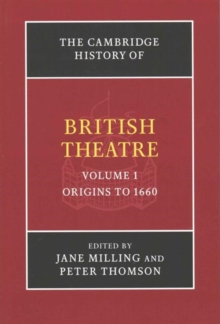 The Cambridge History of British Theatre 3 Volume Paperback Set, Multiple copy pack Book
