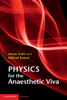 Physics for the Anaesthetic Viva, Paperback Book