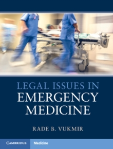 Legal Issues in Emergency Medicine, Hardback Book