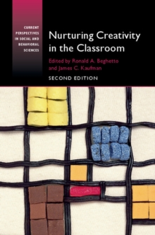 Nurturing Creativity in the Classroom, Paperback Book