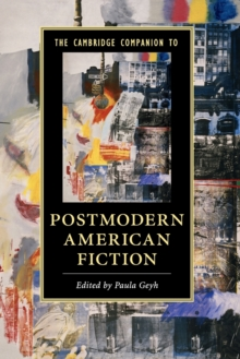 Cambridge Companions to Literature : The Cambridge Companion to Postmodern American Fiction, Paperback / softback Book