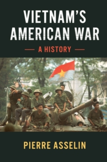 Cambridge Studies in US Foreign Relations : Vietnam's American War  : A History, Paperback / softback Book