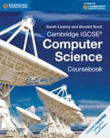 Cambridge IGCSE (R) Computer Science Coursebook, Paperback Book