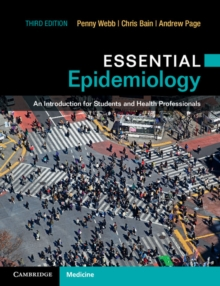 Essential Epidemiology : An Introduction for Students and Health Professionals, Paperback Book