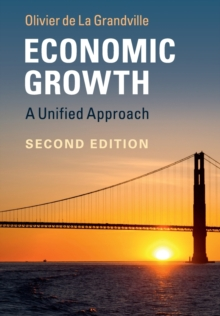 Economic Growth : A Unified Approach, Paperback Book